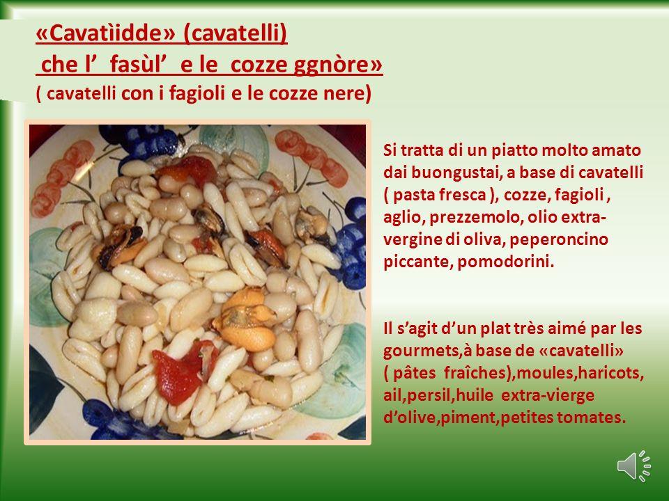 «Spaghìtte che l cozze ggnòre» ( spaghetti con le cozze nere) E uno dei piatti classici della Puglia,a base di spaghetti, cozze,aglio, prezzemolo, pepe, olio extra- vergine di oliva, pomodorini.