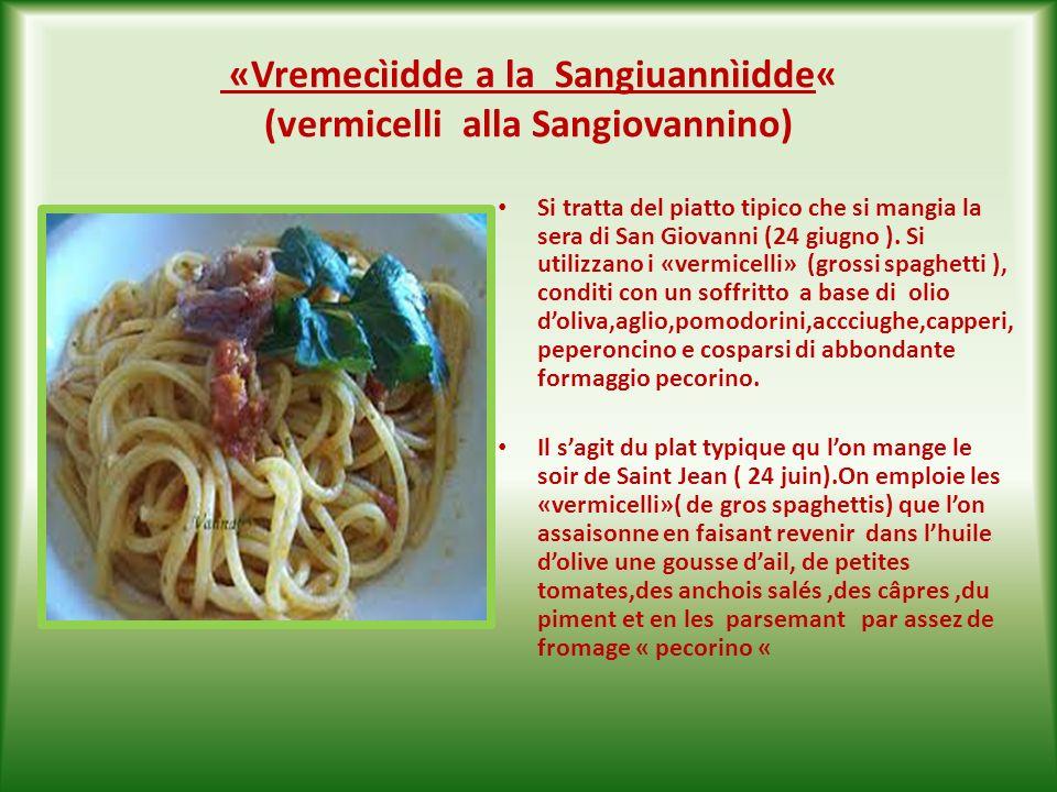 «Menuìcchjie» al pomodoro, basilico e « ricott aschkuànde « Cavatelli al pomodoro,basilico e ricotta forte. Si tratta di pasta fresca,di piccole dimen