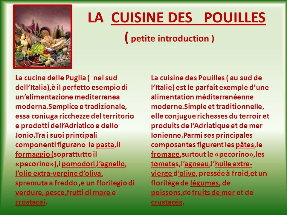 Projet multilatéral COMENIUS « LEurope à toutes les sauces « 2010-1-FR1-COM06-15465-6 PETIT GLOSSAIRE des plats typiques des Pouilles ( en italien et