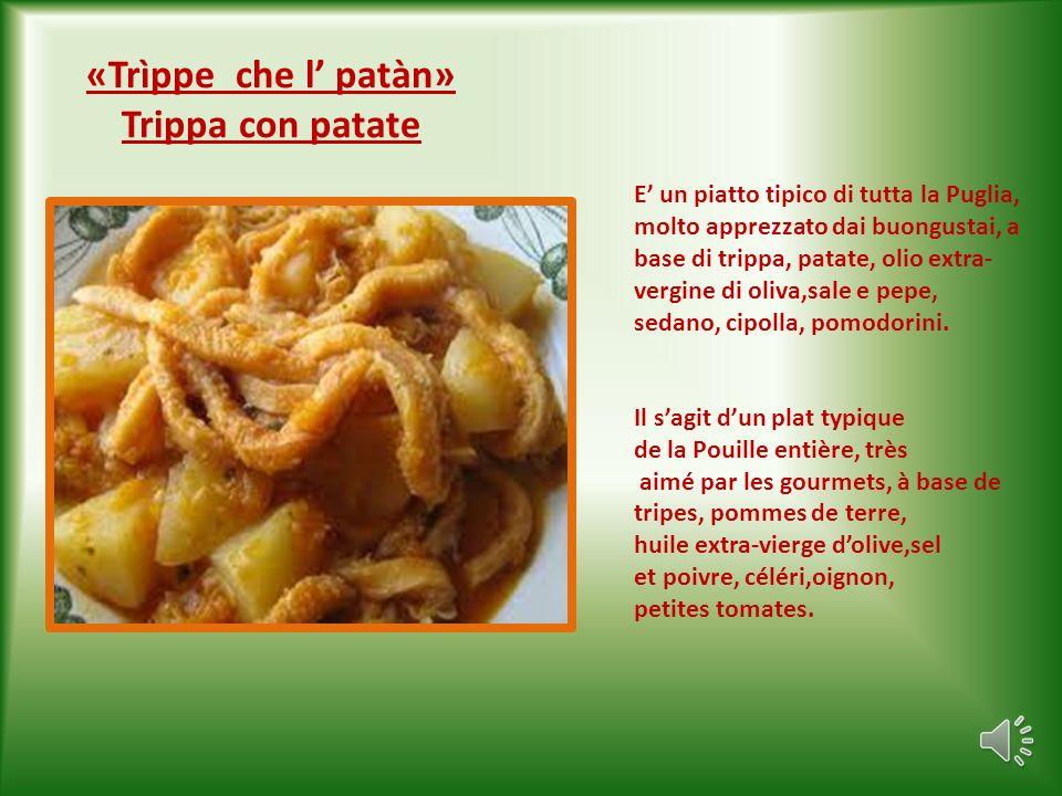 «Ghjiemerìidde» Involtini di interiora di agnello Si tratta di un piatto tipico di tutta la Puglia, a base di interiora di agnello, «attorcigliate « c