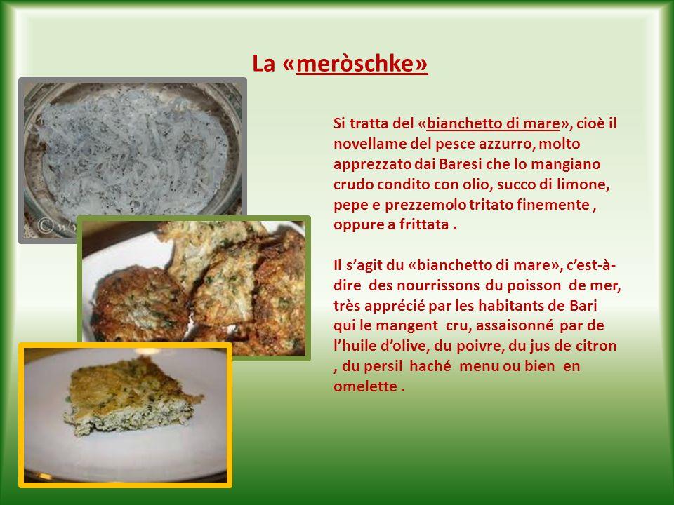 «Paranzèdd» È la frittura mista di pesce di piccole dimensioni: naselli,triglie,ghiozzi,sogliolette,alici. Si chiama così perché i pesci vengono pesca