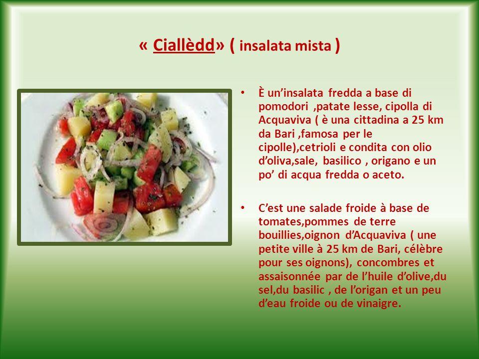 « Checòzz alla peverèdd» ( zucchina alla poverella ) È un piatto povero, a base di zucchine affettate e fatte soffriggere nellolio doliva con aglio, sale, una spruzzata di aceto (alla fine) e foglie di menta.