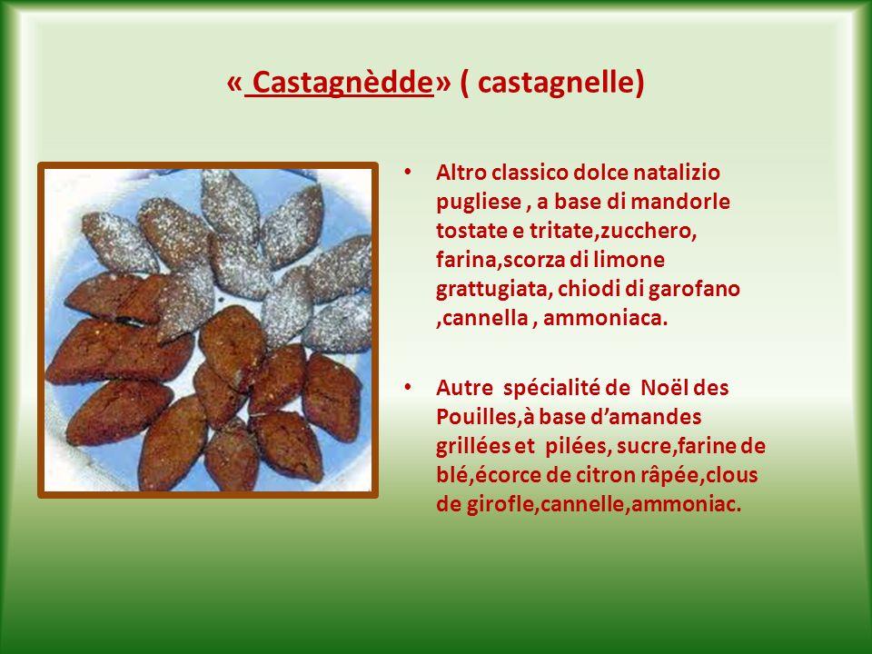« Carteddàte» ( cartellate ) È il classico dolce natalizio pugliese, realizzato con striscioline di pasta arrotolate in modo da formare delle rose,fritte nellolio di oliva e poi immerse nel vincotto o nel miele.