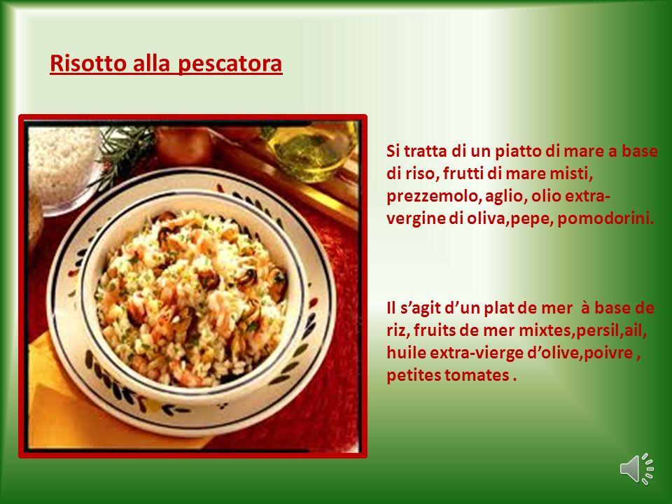 Risotto alla pescatora Si tratta di un piatto di mare a base di riso, frutti di mare misti, prezzemolo, aglio, olio extra- vergine di oliva,pepe, pomodorini.