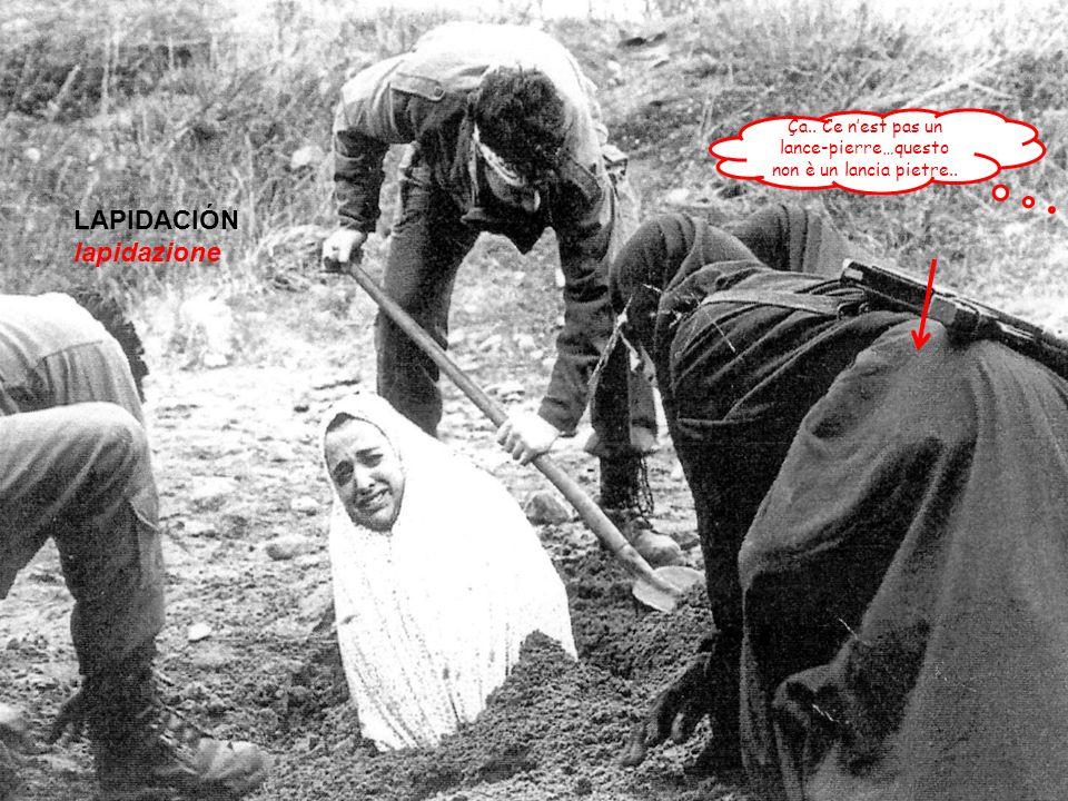 ladulerio è punito con la lapidazione..la donna viene messa in una buca di terra fino al torace.......a rotazione gli uomini gettano pietre ma non devono essere troppo grandi per causare una morte rapida ne troppo piccole perchè non sarebbero considerate pietre....