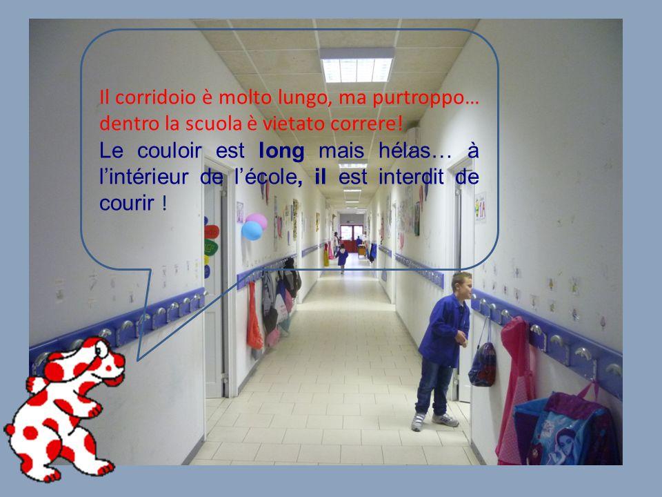 Il corridoio è molto lungo, ma purtroppo… dentro la scuola è vietato correre.