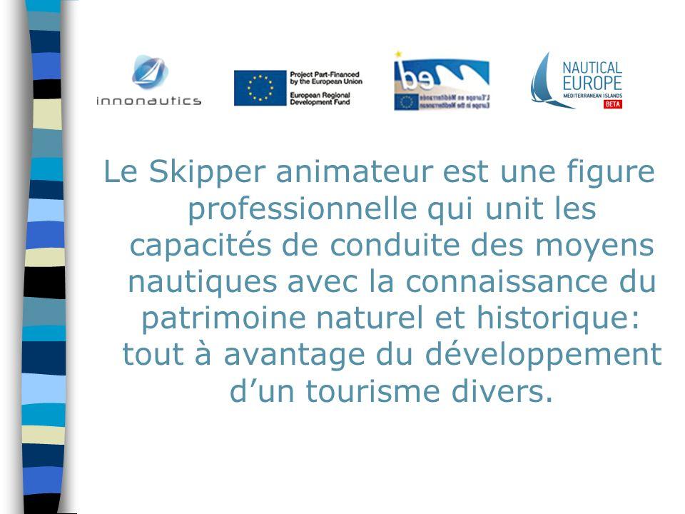 Le Skipper animateur est une figure professionnelle qui unit les capacités de conduite des moyens nautiques avec la connaissance du patrimoine naturel