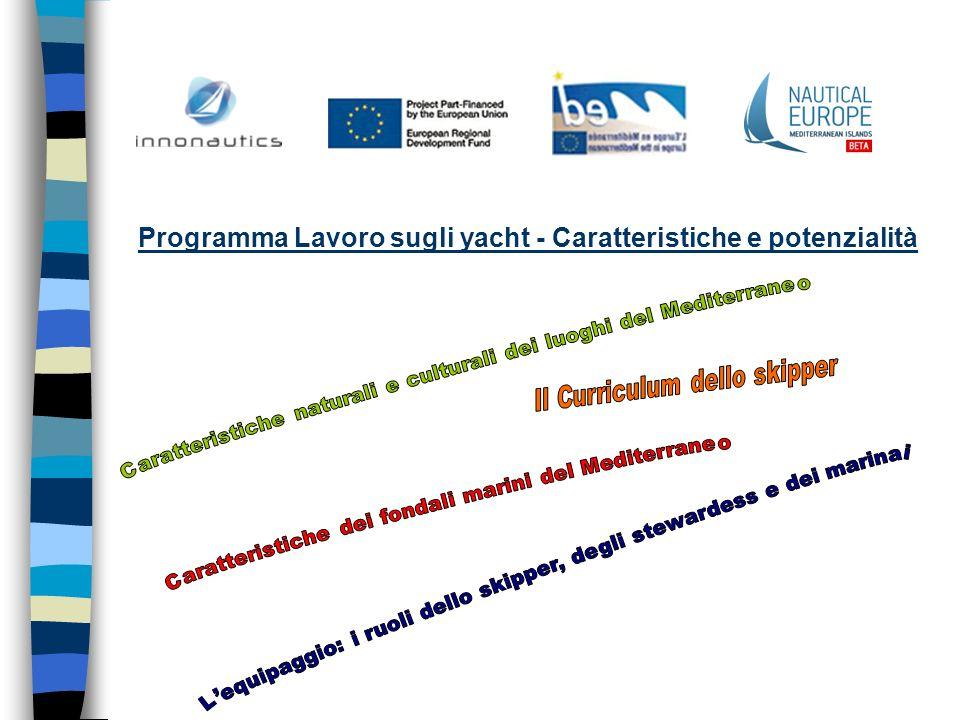 Programma Lavoro sugli yacht - Caratteristiche e potenzialità