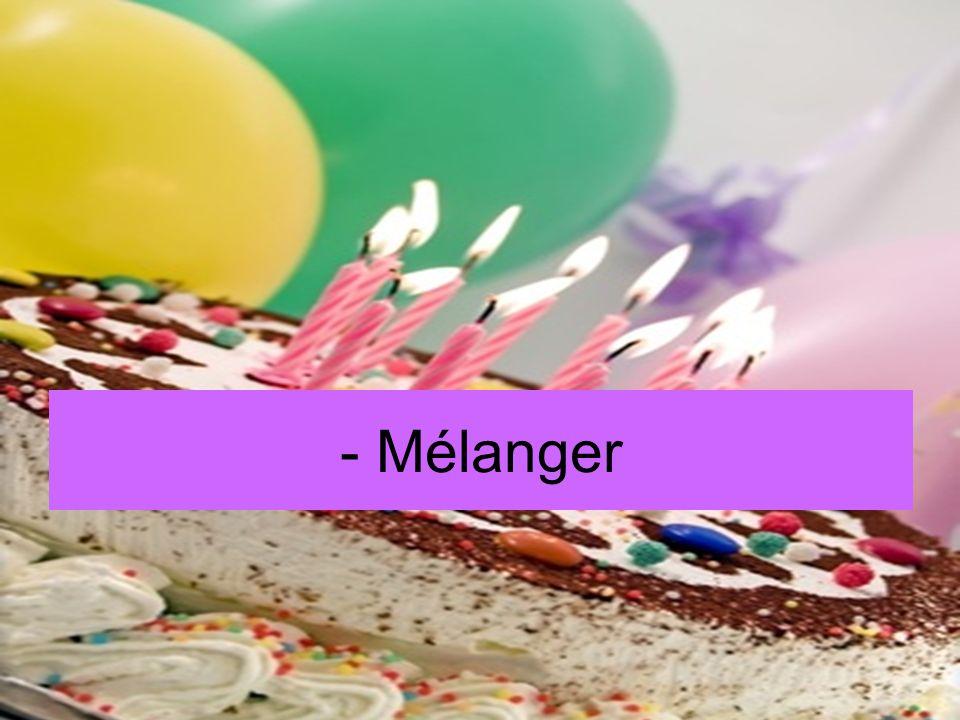 - Mélanger