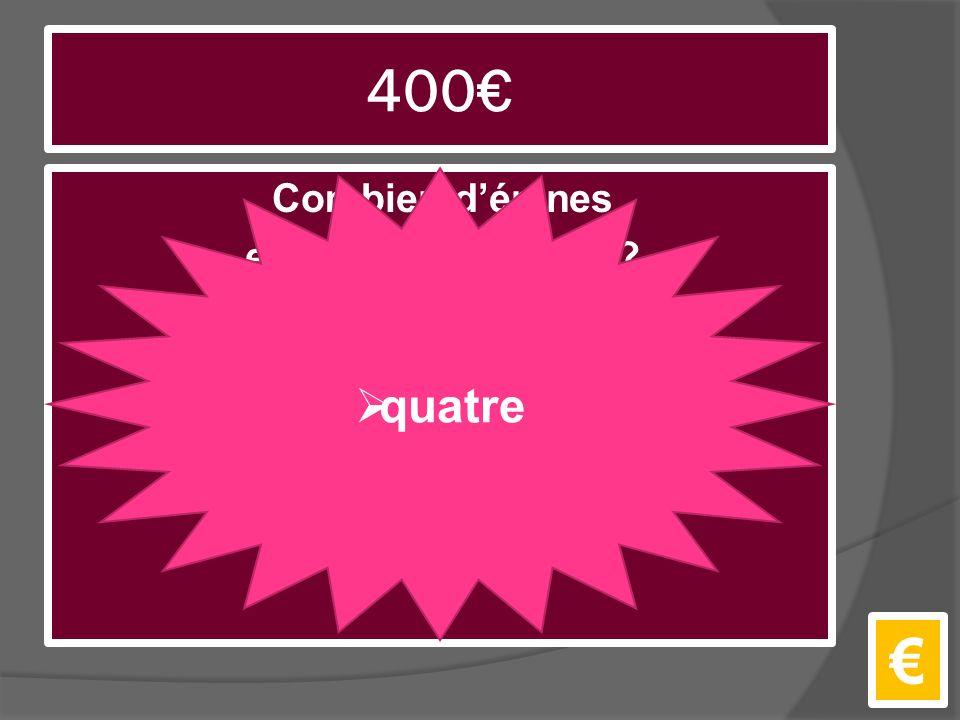 400€ Combien d'épines est-ce que la rose a? €  quatre