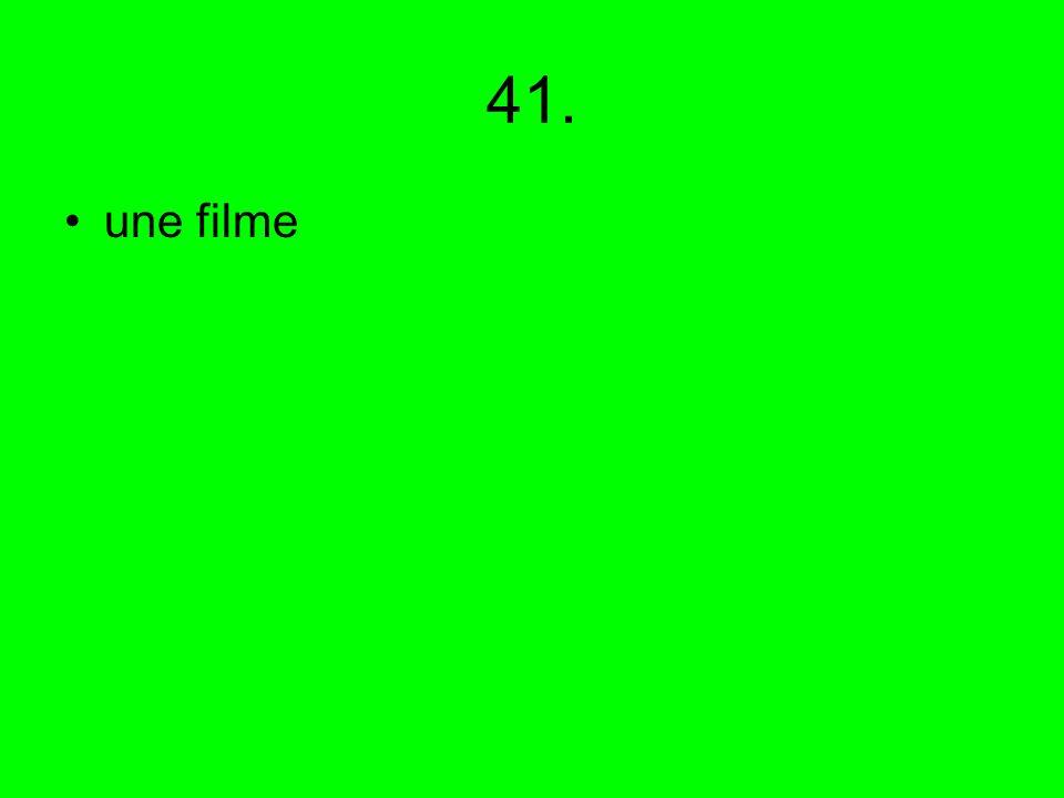 41. une filme