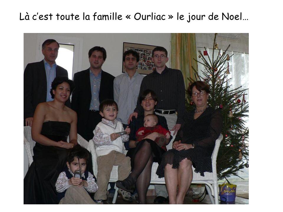 Là c'est toute la famille « Ourliac » le jour de Noel…