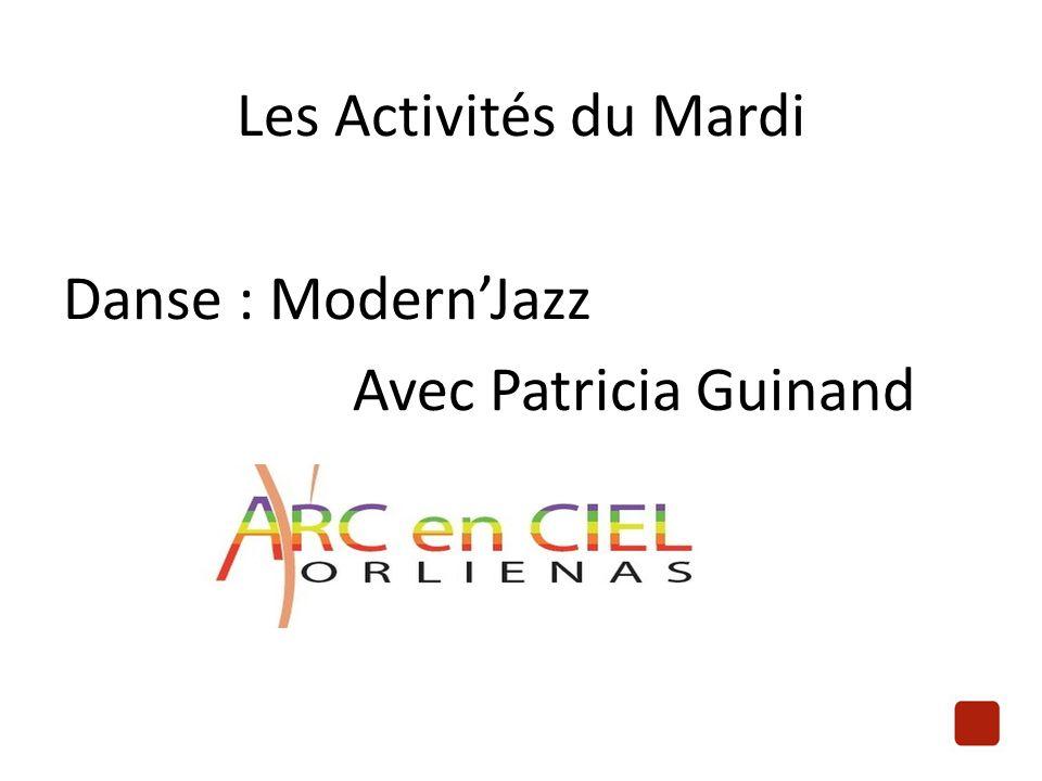 Les Activités du Mardi Danse : Modern'Jazz Avec Patricia Guinand