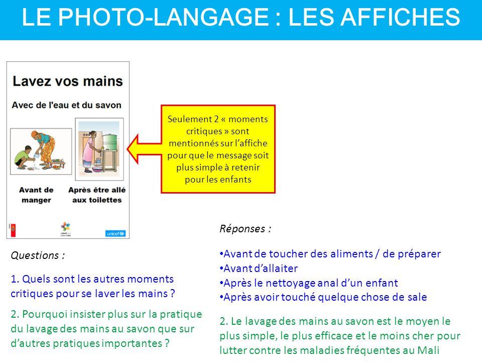 Seulement 2 « moments critiques » sont mentionnés sur l'affiche pour que le message soit plus simple à retenir pour les enfants Questions : 1.
