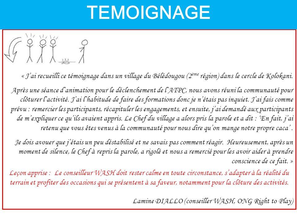 « J'ai recueilli ce témoignage dans un village du Bélédougou (2 ème région) dans le cercle de Kolokani.