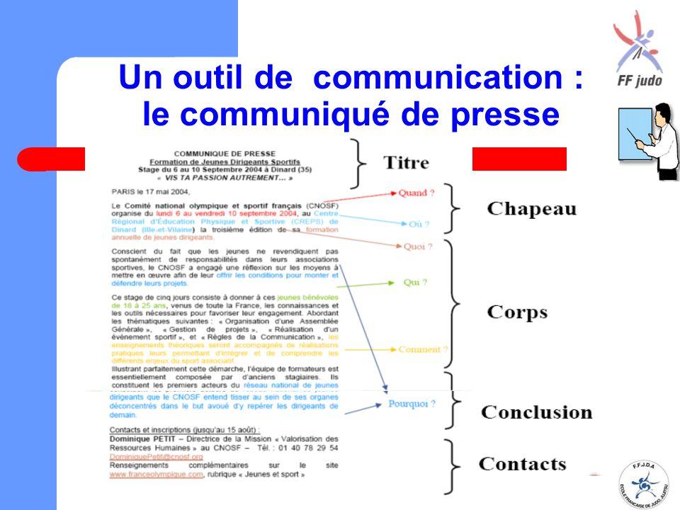 Un outil de communication : le communiqué de presse Document réalisé par le comité de pilotage de