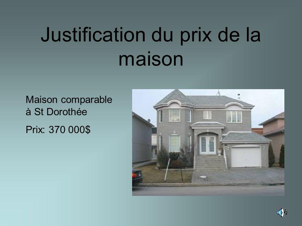 3 Justification Du Prix De La Maison Maison Comparable à St Dorothée Prix:  370 000$