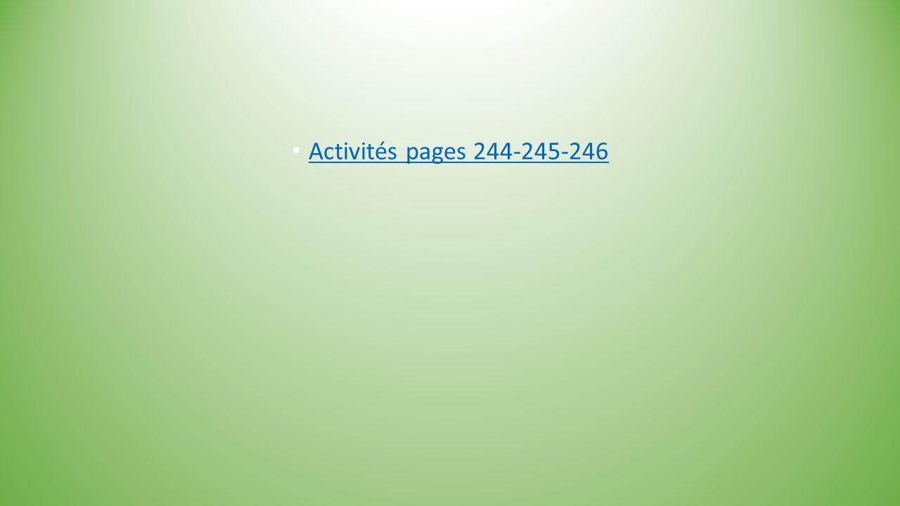 Activités pages 244-245-246