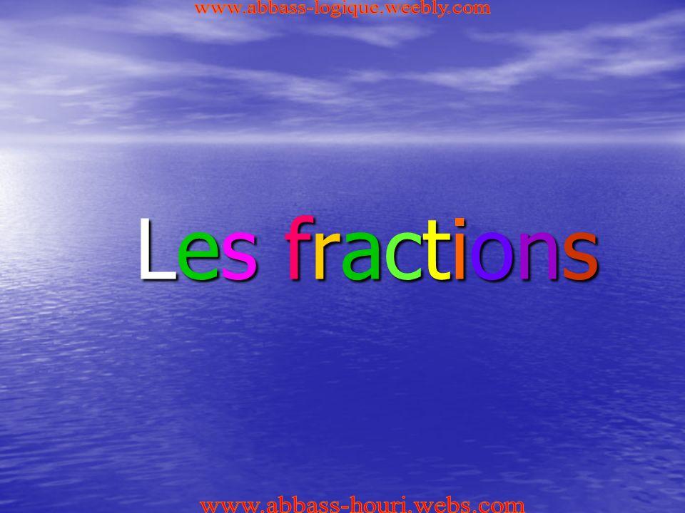 Les fractionsLes fractionsLes fractionsLes fractions