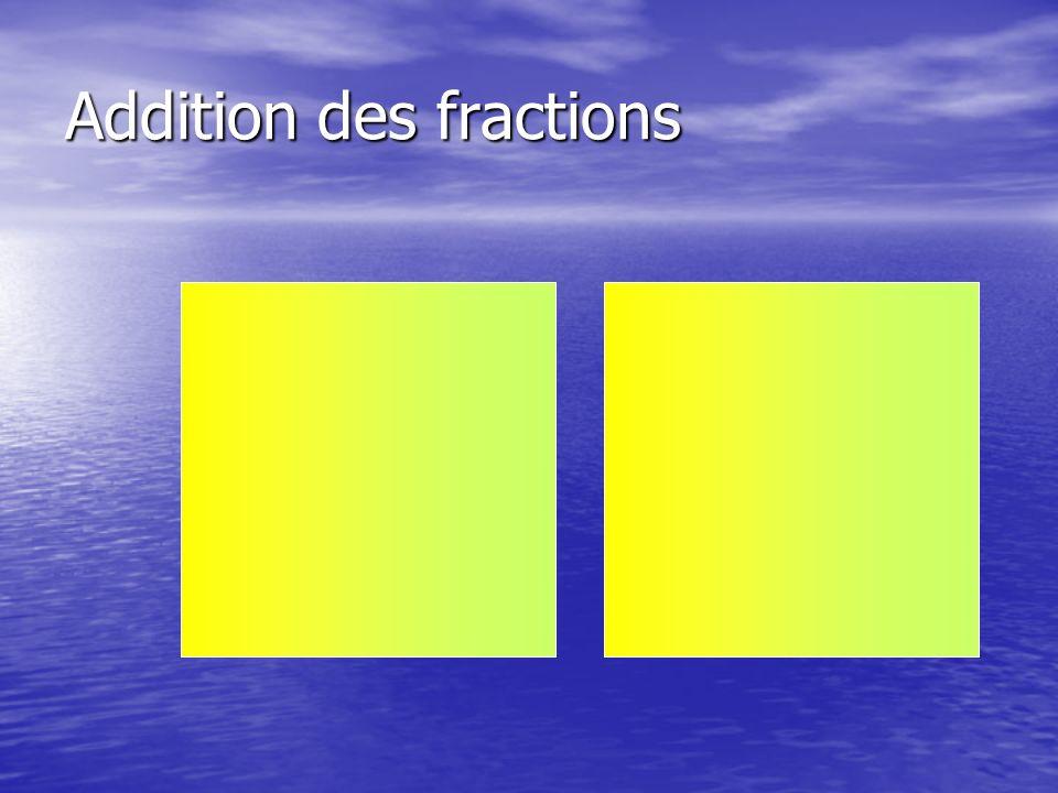 Addition des fractions