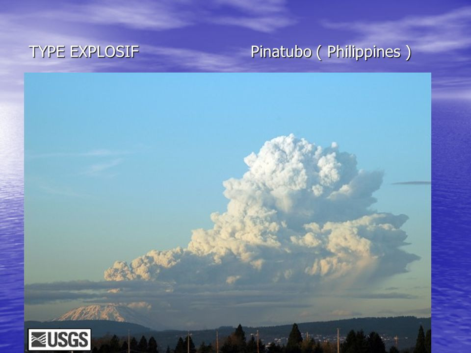 TYPE EXPLOSIF Pinatubo ( Philippines )