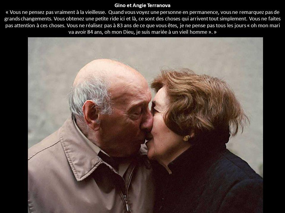 Gino et Angie Terranova « Vous ne pensez pas vraiment à la vieillesse. Quand vous voyez une personne en permanence, vous ne remarquez pas de grands ch