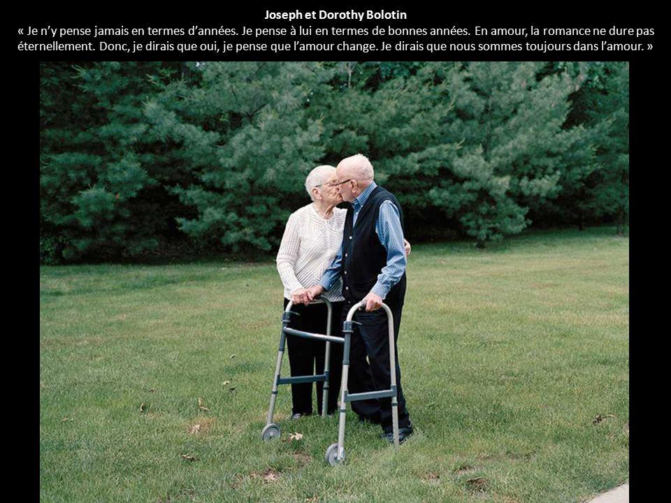 Joseph et Dorothy Bolotin « Je n'y pense jamais en termes d'années. Je pense à lui en termes de bonnes années. En amour, la romance ne dure pas éterne