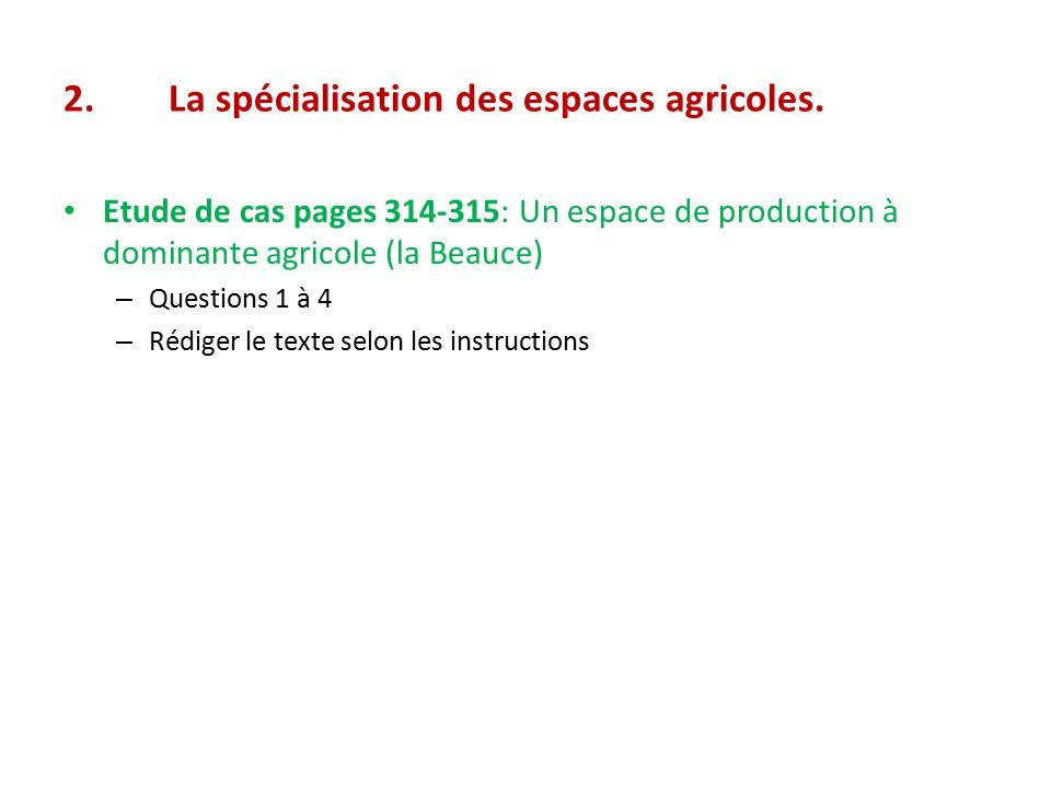 2.La spécialisation des espaces agricoles.