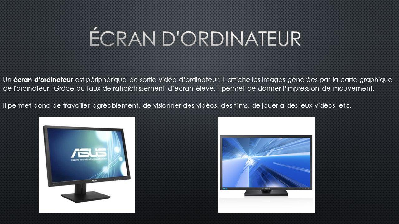 Un écran d ordinateur est périphérique de sortie vidéo d'ordinateur.