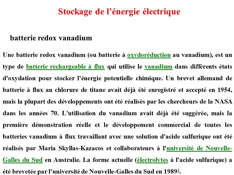Une batterie redox vanadium (ou batterie à oxydoréduction au vanadium), est un type de batterie rechargeable à flux qui utilise le vanadium dans différents états d oxydation pour stocker l énergie potentielle chimique.