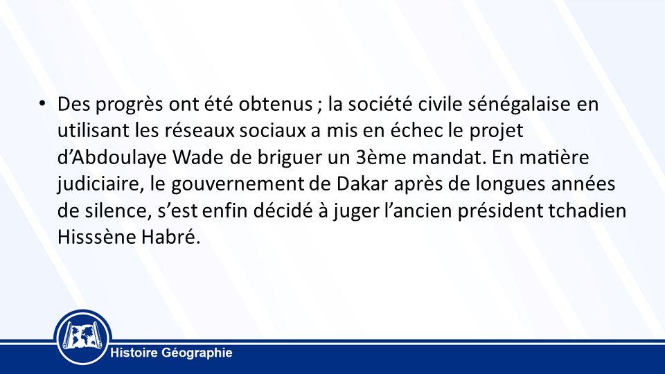 Des progrès ont été obtenus ; la société civile sénégalaise en utilisant les réseaux sociaux a mis en échec le projet d'Abdoulaye Wade de briguer un 3ème mandat.