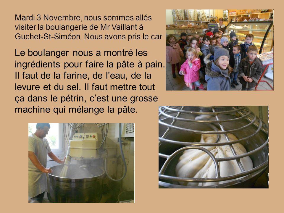Mardi 3 Novembre, nous sommes allés visiter la boulangerie de Mr Vaillant à Guchet-St-Siméon.