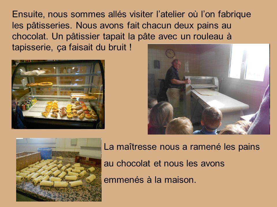 Ensuite, nous sommes allés visiter l'atelier où l'on fabrique les pâtisseries.