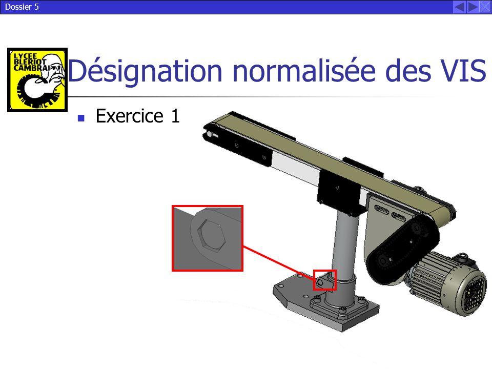 Dossier 5 Désignation normalisée des VIS Exercice 1