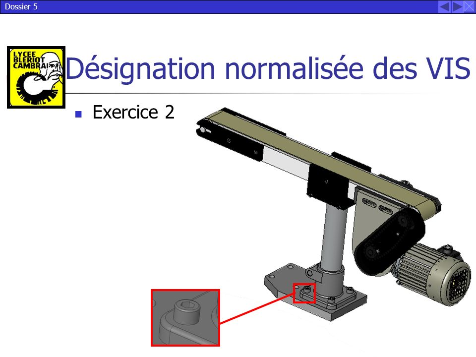 Dossier 5 Désignation normalisée des VIS Exercice 2