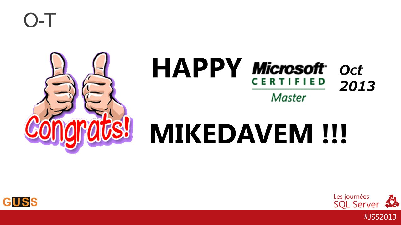 #JSS2013 O-T HAPPY MIKEDAVEM !!! Oct 2013