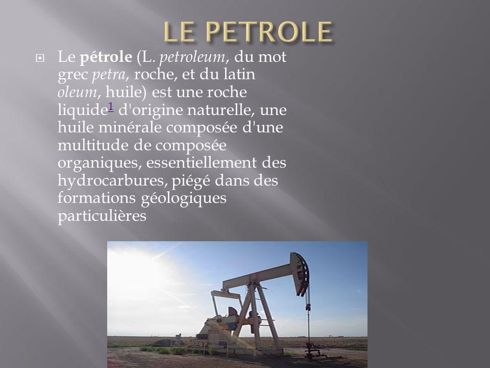  Le pétrole (L.