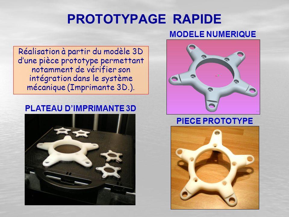 Réalisation à partir du modèle 3D d'une pièce prototype permettant notamment de vérifier son intégration dans le système mécanique (Imprimante 3D.). P