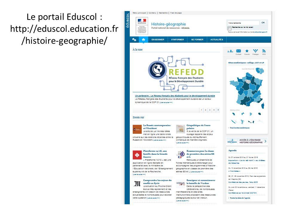 Le portail Eduscol : http://eduscol.education.fr /histoire-geographie/