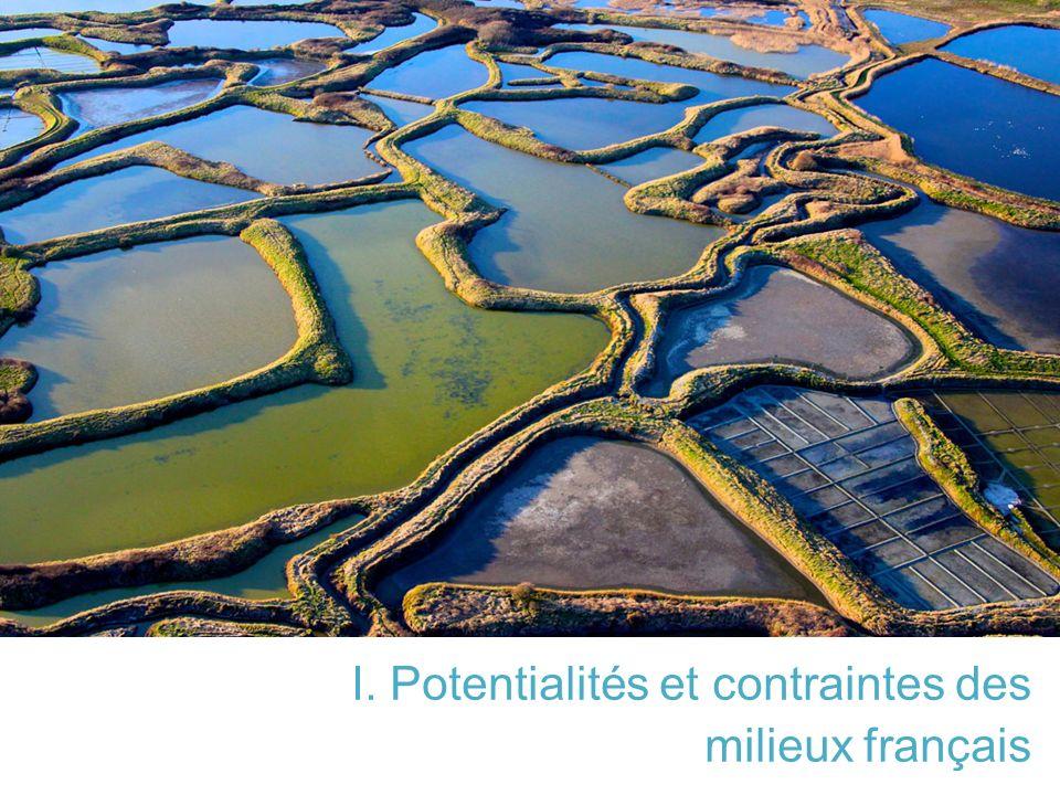 I. Potentialités et contraintes des milieux français