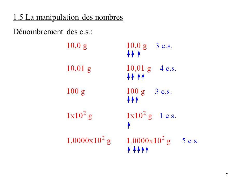 7 1.5 La manipulation des nombres Dénombrement des c.s.: