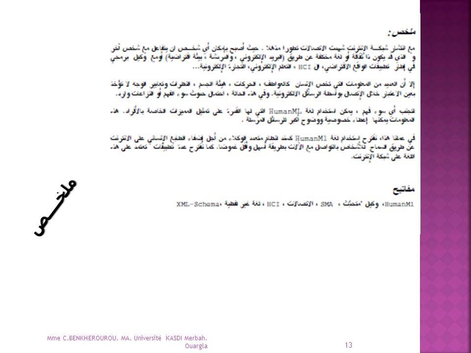 Mme C.BENKHEROUROU. MA. Université KASDI Merbah. Ouargla 13 ملخــــص