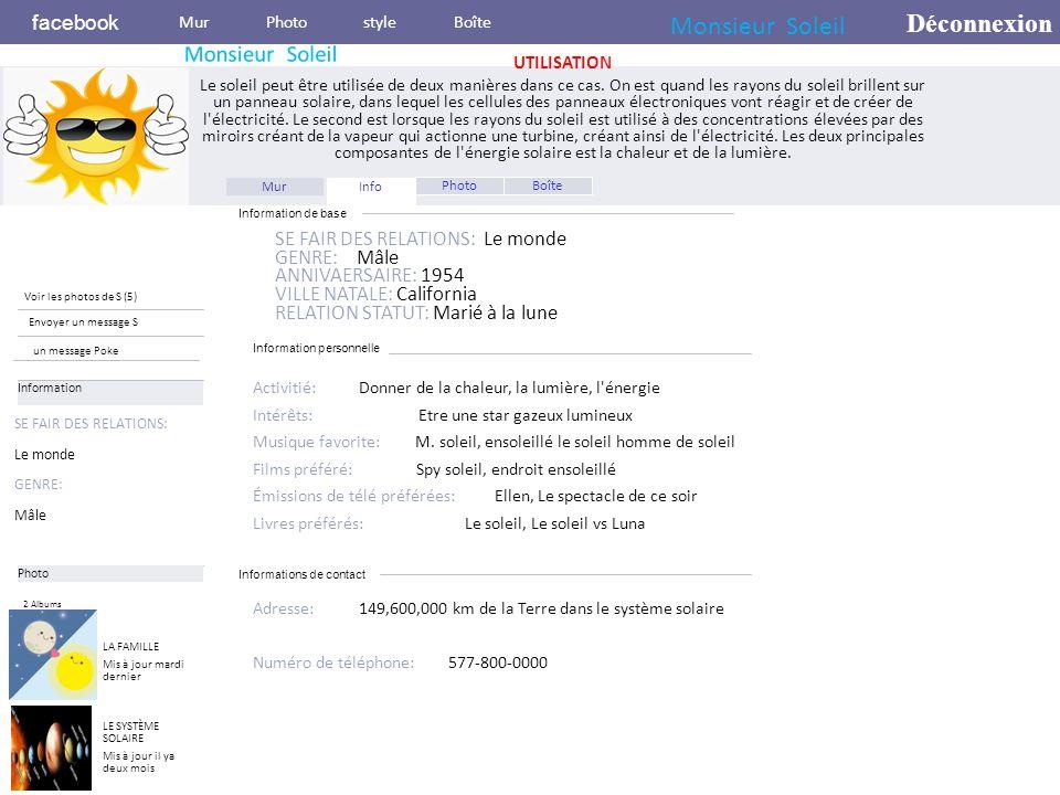 Information personnelle facebook UTILISATION Le soleil peut être utilisée de deux manières dans ce cas.