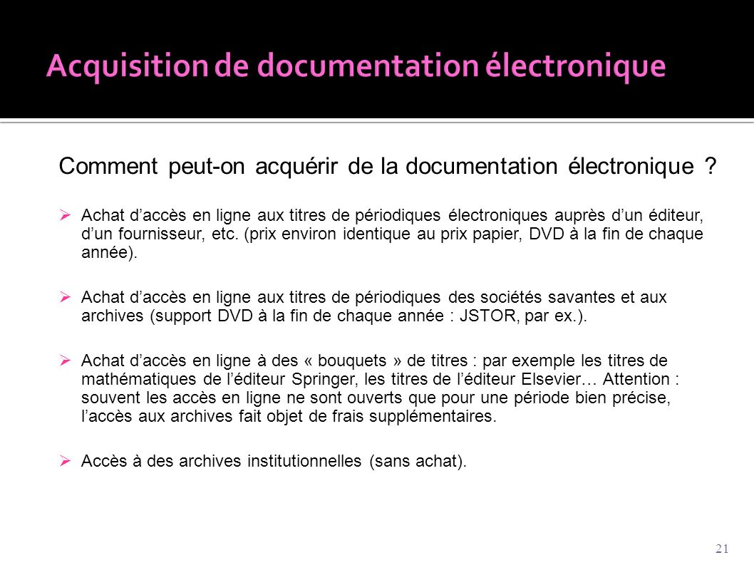 Comment peut-on acquérir de la documentation électronique .