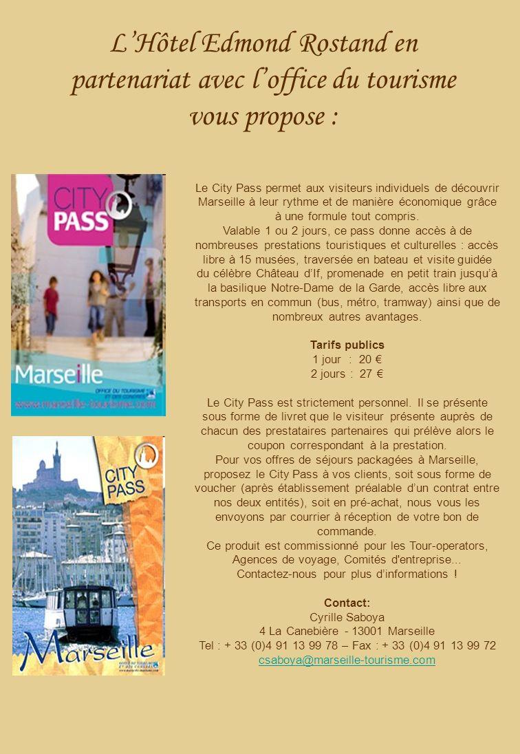 LHôtel Edmond Rostand en partenariat avec loffice du tourisme vous propose : Le City Pass permet aux visiteurs individuels de découvrir Marseille à leur rythme et de manière économique grâce à une formule tout compris.