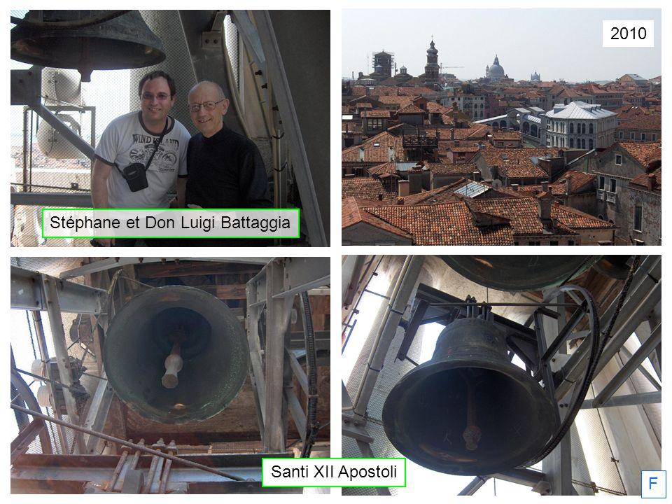 2010 F Santi XII Apostoli Stéphane et Don Luigi Battaggia