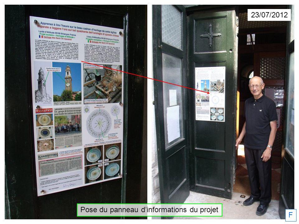 23/07/2012 F Pose du panneau dinformations du projet