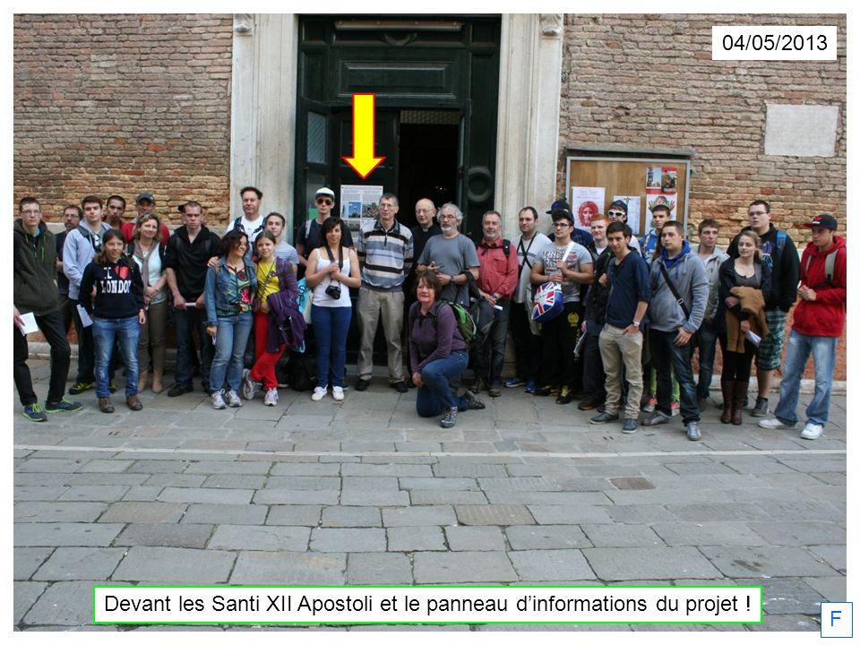 04/05/2013 Devant les Santi XII Apostoli et le panneau dinformations du projet ! F