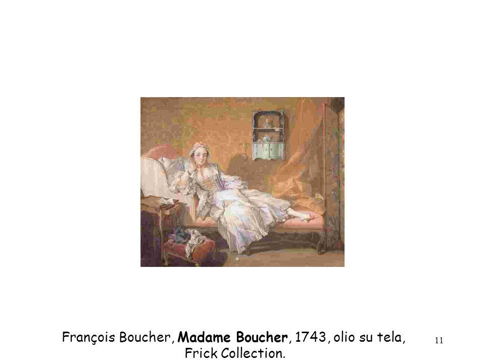 11 François Boucher, Madame Boucher, 1743, olio su tela, Frick Collection.