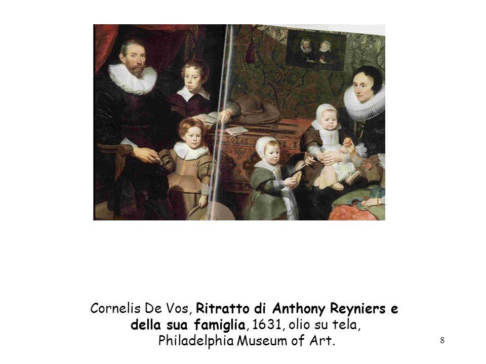 8 Cornelis De Vos, Ritratto di Anthony Reyniers e della sua famiglia, 1631, olio su tela, Philadelphia Museum of Art.